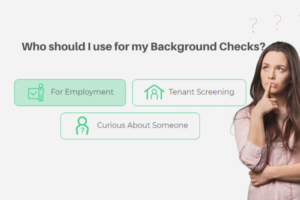 choosing the right background check company