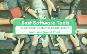 Best software tools to build social proof, trust and capture leads